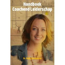 Handboek Coachend Leiderschap. De Ontwikkelingsgerichte Benadering