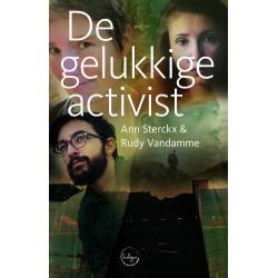 De gelukkige activist