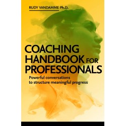 EBOOK. Coaching Handbook for Professionals. Powerful conversations to structure meaningful progress.